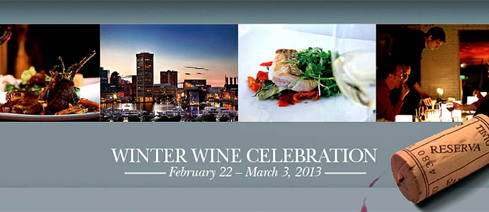 Downtown Baltimore's Winter Wine Celebration, February 22-March 3