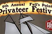 Ninth Annual Fells Point Privateer Festival, April 19-21