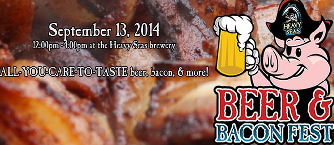 B&B Means Something a Little Different at Heavy Seas' Bacon & Beer Festival, Sept 13