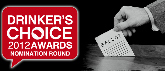 2012 Drinker's Choice Awards - Nomination Round!