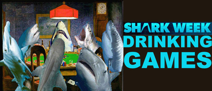 The Shark Week Drinking Game